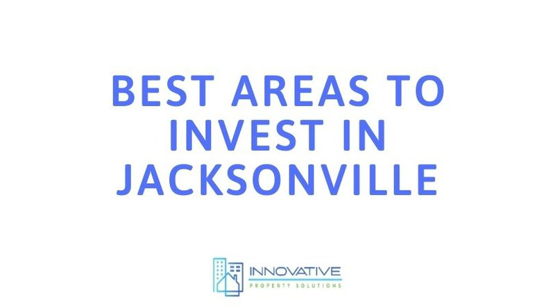 Best Areas to Invest in Jacksonville