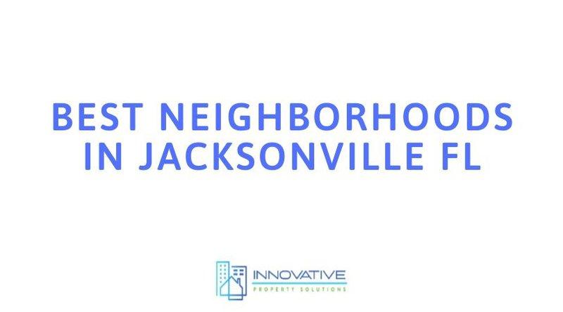 Best Neighborhoods in Jacksonville FL.jpg