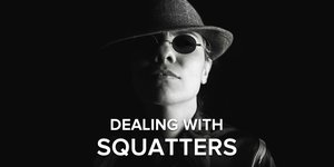 Dealing With Squatters