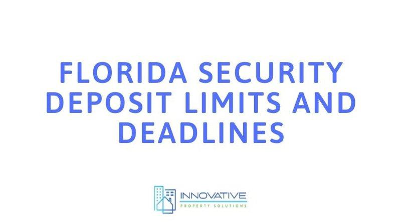 Florida Security Deposit requirements