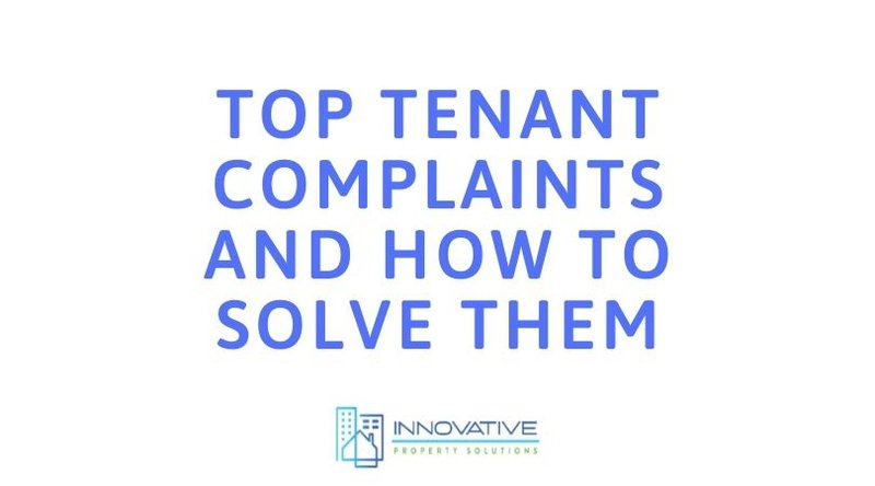 Innovative Property Solutions - tenant complaints
